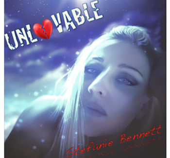 Unlovable by Stefanie Bennett