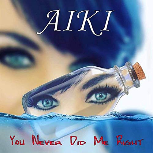 You Never Did Me Right by Aiki (Joe Magic Extended Mix)