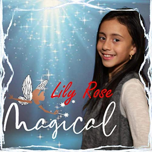 Magical by Lily Rose (Single)