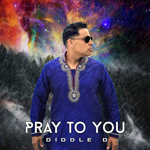 Pray to You by Diddle D (Single)