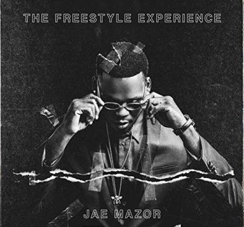 The Freestyle Experience by Jae Mazor (Single)
