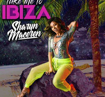 Take Me to Ibiza by Sharyn Maceren