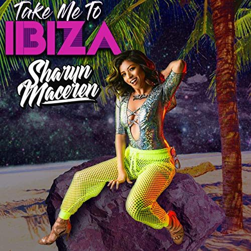 Take Me to Ibiza by Sharyn Maceren