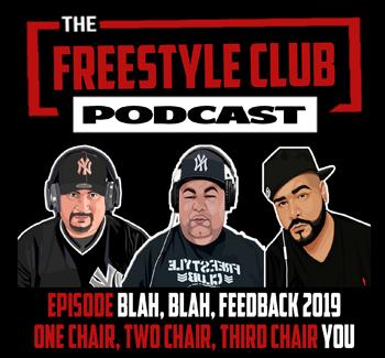 The Freestyle Club Blah, Blah, Episode